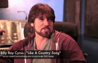 "Billy Ray Cyrus on ""Like A Country Song"""